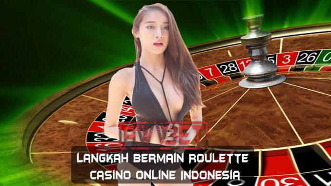 Langkah Bermain Roulette Online Casino Indonesia