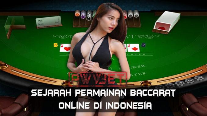 Sejarah Permainan Baccarat Online Di Indonesia