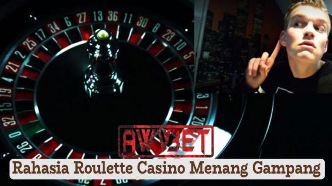 Rahasia Roulette Casino Menang Gampang